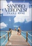 Terre rare Libro di  Sandro Veronesi