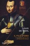 Il filo d'oro. Il racconto della vita di Ignazio di Loyola