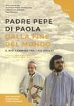 Padre Pepe. Dalla fine del mondo
