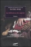 La biblioteca dei segreti Libro di  Rachel Hore