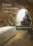 """Poster Pasqua """"Gesù è veramente risorto!"""""""