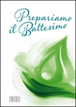 Prepariamo il Battesimo