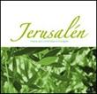 Jerusalen. Musica para contemplar el Evangelio