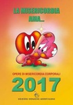 LA MISERICORDIA AMA. Calendario da tavolo 2017
