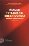 Misericordia. Il Giubileo di papa Francesco