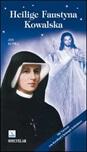 Heilige Faustyna Kowalska