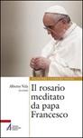 Il Rosario meditato da papa Francesco