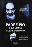 Padre Pio e la lotta con il Demonio