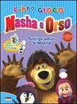 Tutti gli amici di Masha. Masha e Orso. Libro gioco. Con adesivi