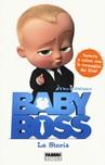 Baby Boss. La storia