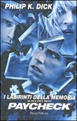 I labirinti della memoria e altri racconti Libro di  Philip K. Dick