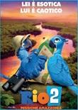 Rio 2 - Missione Amazzonia DVD di  Carlos Saldanha