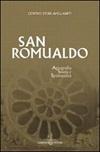 San Romualdo. Storia, agiografia e spiritualità. Atti del 23° Convegno del Centro studi avellaniti (Fonte Avellana, 23-26 agosto 2000)