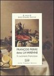 Il cuciniere francioso Libro di  Francois P. de La Varenne