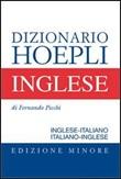 Dizionario di inglese. Inglese-italiano, italiano-inglese. Ediz. minore Libro di  Fernando Picchi