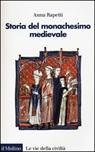 Storia del monachesimo medievale