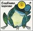 Contiamo insieme. I buchini Libro di  Giovanna Mantegazza, C. Alberto Michelini
