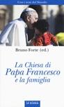 La Chiesa di papa Francesco e la famiglia