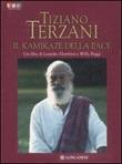 Tiziano Terzani. Il kamikaze della pace. DVD Libro di  Willy Baggi, Leandro Manfrini