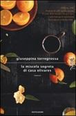 La miscela segreta di casa Olivares Libro di  Giuseppina Torregrossa