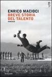 Breve storia del talento