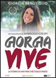 Giorgia vive. La storia di una fine che è solo l'inizio. DVD di  Ambrogio Crespi