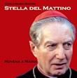 Stella del Mattino. Novena a Maria. CD con MP3