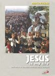 Jesus is My Life