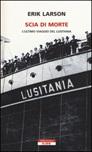 Scia di morte. L'ultimo viaggio della Lusitania