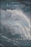 La tempesta da William Shakespeare. Ediz. a colori
