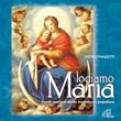 Lodiamo Maria. Canti mariani della tradizione popolare.