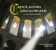 Capolavori gregoriani. 2 CD