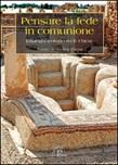 Pensare la fede in comunione. I dialoghi teologici tra le Chiese