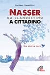 Nasser da clandestino a cittadino. Una storia vera