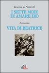 I Sette modi di amare Dio - Vita di Beatrice