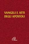 Vangelo e Atti degli Apostoli brossura