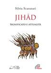 Jihad. Significato e attualità