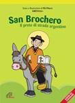 San Brochero. Il prete di strada argentino