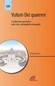 Vultum Dei quaerere. Costituzione apostolica sulla vita contemplativa femminile Libro di Francesco (Jorge Mario Bergoglio)