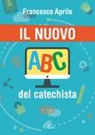 Il nuovo ABC del catechista