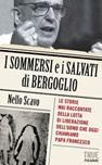 I sommersi e i salvati di Bergoglio