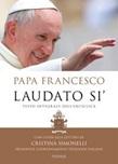 Laudato si'. Testo integrale dell'enciclica. Con guida alla lettura di Cristina Simonelli