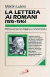 La Lettera ai Romani. (1515-1516)