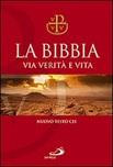 La Bibbia Via Verità e Vita. Nuova versione ufficiale della Conferenza Episcopale Italiana