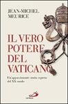 Il Vero potere del Vaticano. Un'appassionante storia segreta del XX secolo