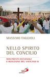 Nello spirito del concilio. Movimenti ecclesiali e recezione del Vaticano II
