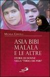"""Asia Bibi, Malala e le altre. Storie di donne nella """"Terra dei Puri"""""""