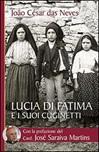 Lucia di Fatima e i suoi cuginetti