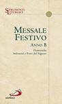 Messale festivo anno B. Domeniche solennità e Feste del Signore