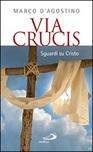 Via Crucis. Sguardi su Cristo